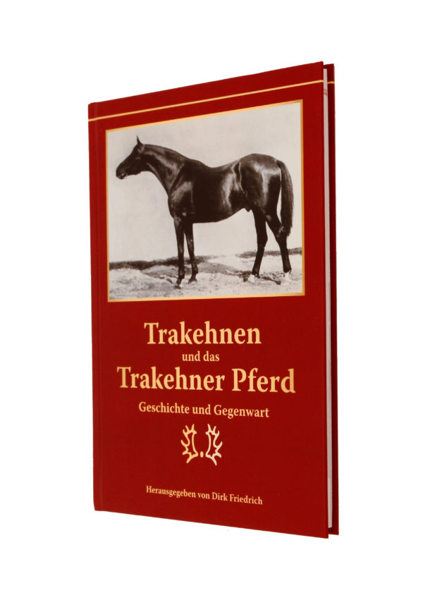 Trakehnen und das Trakehner Pferd
